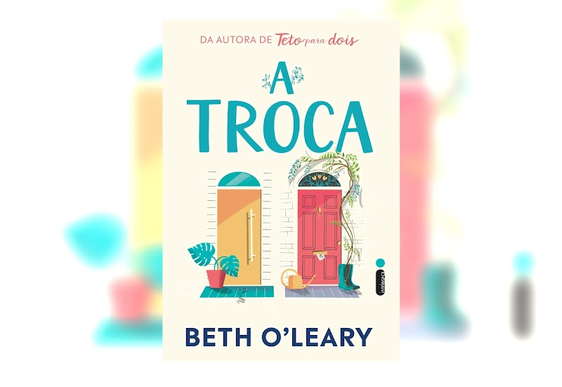 Hora de Ler: A Troca - Beth O'Leary