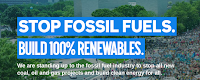 Stop Fossil Fuels. Build 100% Renewables. (Credit: 350.org) Click to Enlarge.