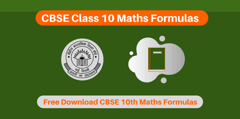 All Important Maths Formulas Class 10 For 2021 Board Examination PDF Download - Educational Material