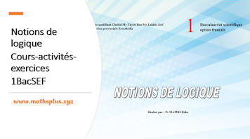 Notions de logique Cours-activités-exercices 1BacSEF