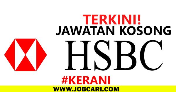 JAWATAN KOSONG HSBC MALAYSIA 2016