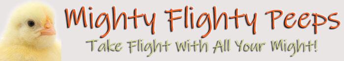 Mighty Flighty Peeps