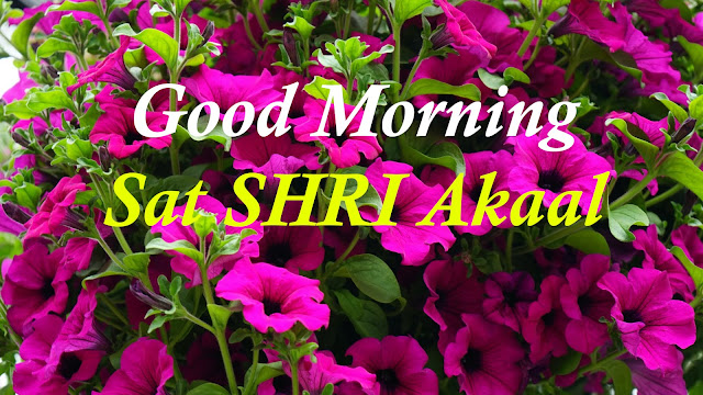 Good Morning Sat Shri Akaal