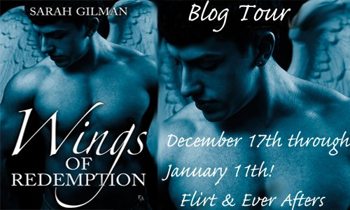 Interview with Sarah Gilman - Wings of Redemption Blog Tour - January 4, 2013
