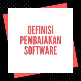 Definisi Pembajakan Software