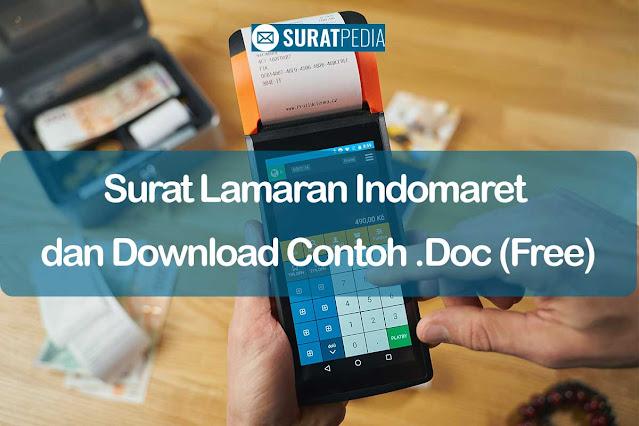 6+ Tips Surat Lamaran Indomaret dan Download Contoh .Doc Gratis (Free)