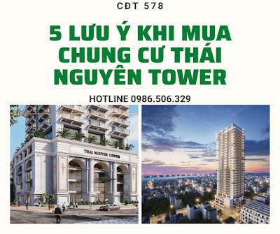 5 lưu ý khi mua chung cư Thái Nguyên Tower