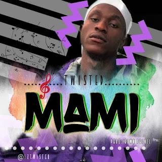 Music: MAMI – Twisted