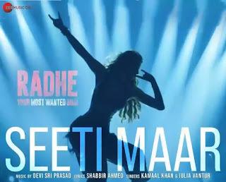 Seeti Maar Lyrics - Kamaal Khan x Salman Khan| Radhe