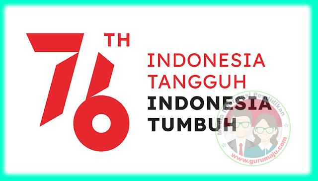 Tema dan Logo HUT RI Ke 76 Tahun 2021