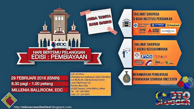 Hari Bertemu Pelanggan EDC of Johor : Edisi Pembiayaan