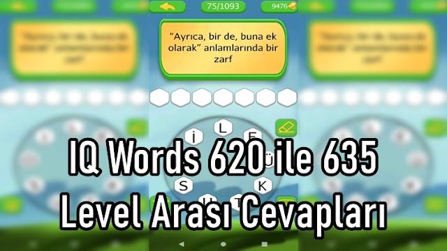 IQ Words 620 ile 635 Level Arasi Cevaplari