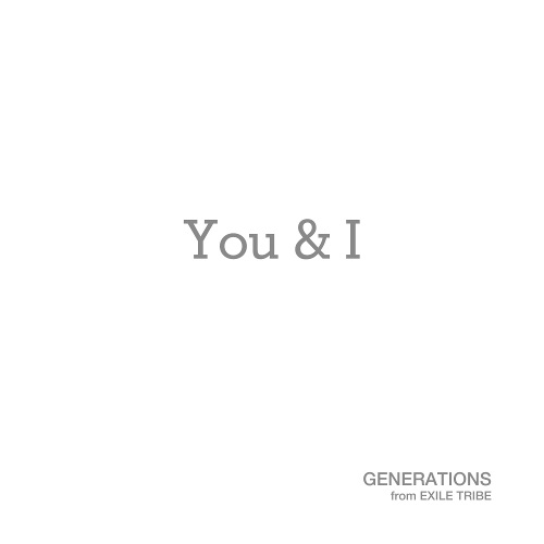 GENERATIONS from EXILE TRIBE - You
