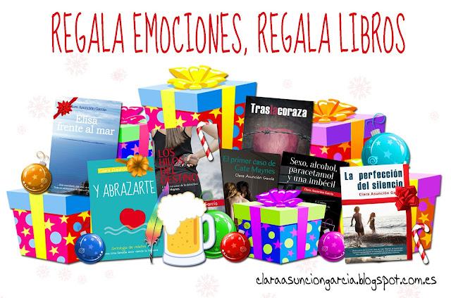 Clara Asunción García - Regala libros, regala emociones