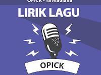 Lirik Lagu Ya Maulana - Opick