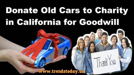 donate old cars to charity in california