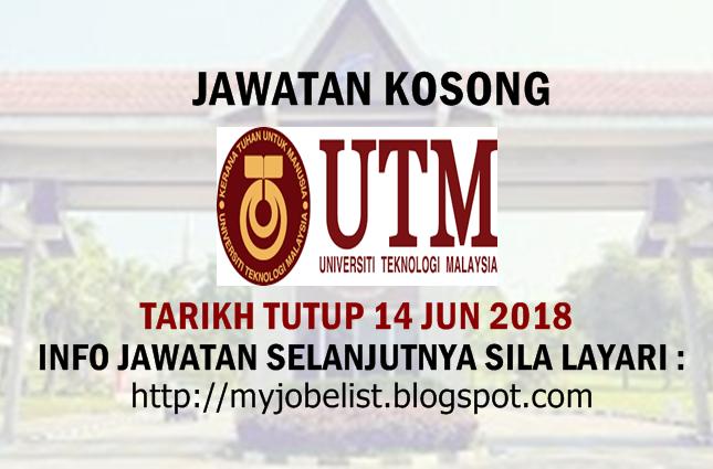 Jawatan Kosong Universiti Teknologi Malaysia UTM Jun 2018
