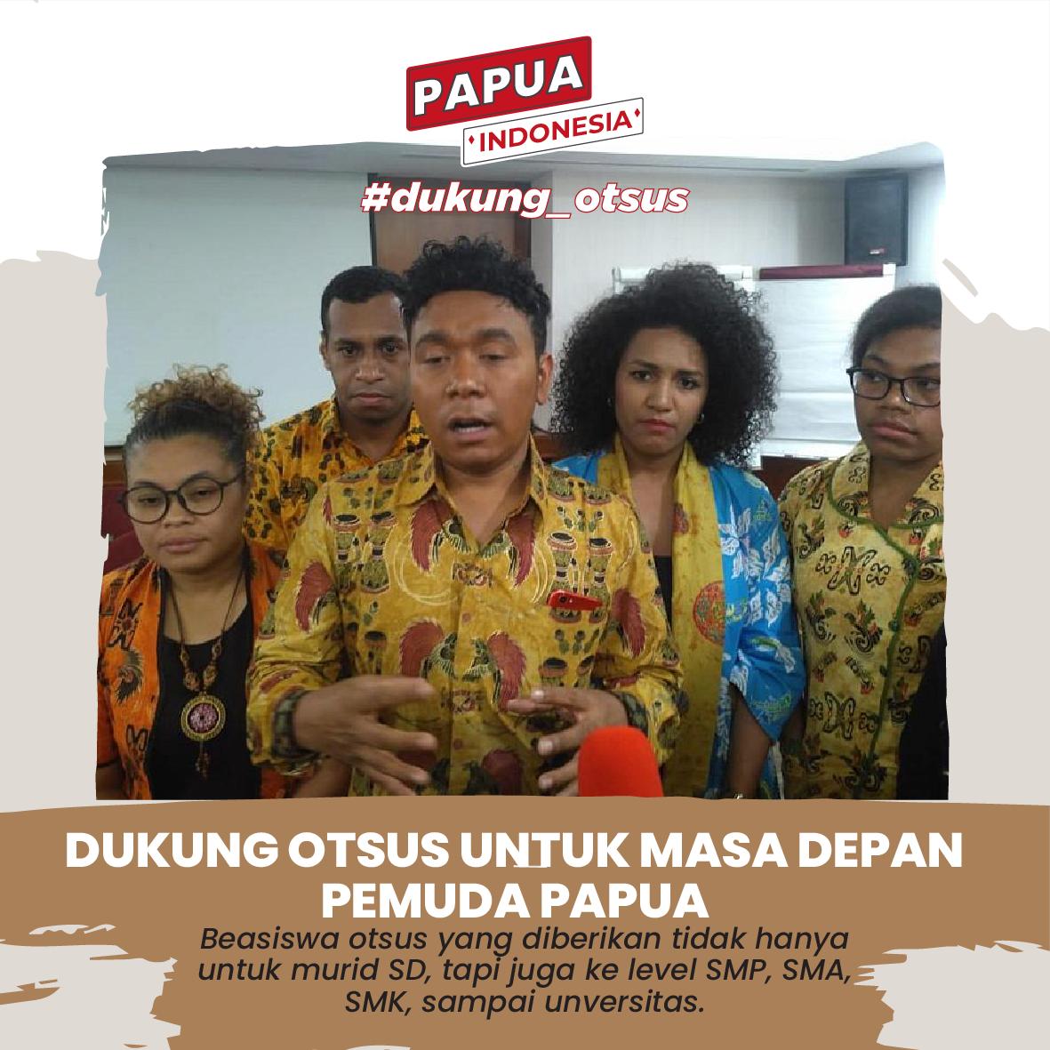 Dukung Otsus untuk Masa Depan Pemuda Papua