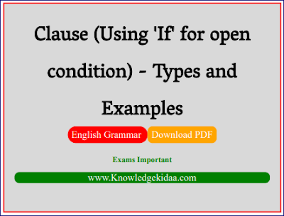 Clause (Using 'If' for open condition) - Types and Examples | PDF Download |
