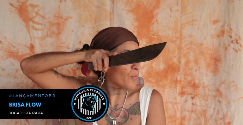 """Brisa Flow reivindica o protagonismo de mulheres racializadas na arte em """"Jogadora Rara"""""""