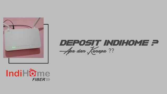 Tanya Jawab tentang Deposit Indihome