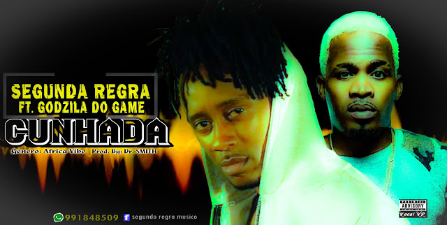 Segunda Regra Feat Godzila Do Game - Cunhada (Afro House)