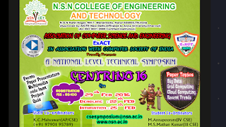 CENTRINO'16 - Symposium Organised by NSN COLLEGE OF ENGINEERING AND TECHNOLOGY