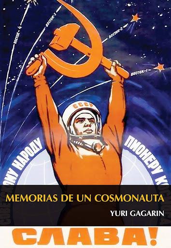Yuri Gagarin, memorias de un cosmonauta