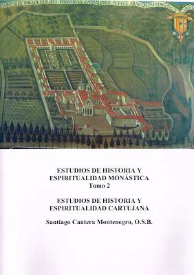 Tomo 2 De Espiritualidad Cartujana La Cartuja En Espana Estudios Particulares Sobre Cartujas Espanoles