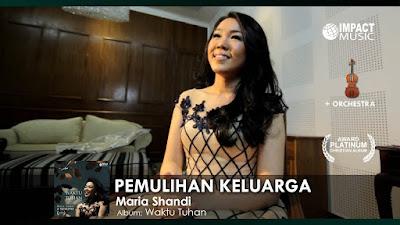 Pemulihan Keluarga - Maria Shandi