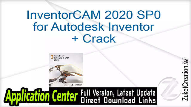 Inventor CAM 2020 SP0 for Autodesk Inventor + Crack