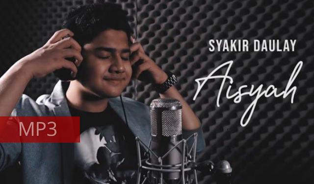 Download Mp3 Lagu Aisyah Istri Rasulullah - Cover Syakir Daulay