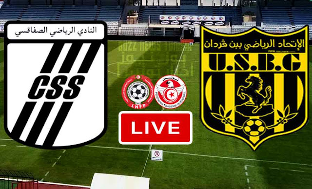 Club Sportif Sfaxien vs US Ben Guerdane Live Stream