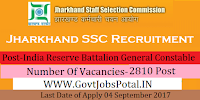 Jharkhand Staff Selection Commission Recruitment 2017– India Reserve Battalion General Constable Competitive Examination