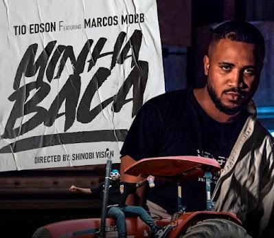 Tio Edson feat Marcos Mobb - Minha Bala 2021