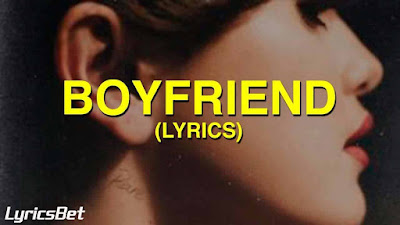 Boyfriend Lyrics - Selena Gomez