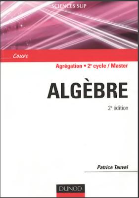 Télécharger Livre Gratuit  Algèbre - Agrégation, Licence 3e année, Master pdf