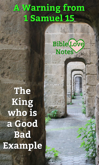 King Saul offers wonder insights into how not to behave. This 1-minute devotion explains why he lost his position and power. #BibleLoveNotes #Bible