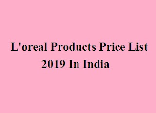 L'oreal Products Price List