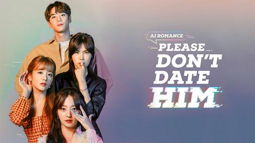 Please Don't Date Him (2020) Subtitle Indonesia Episode 10