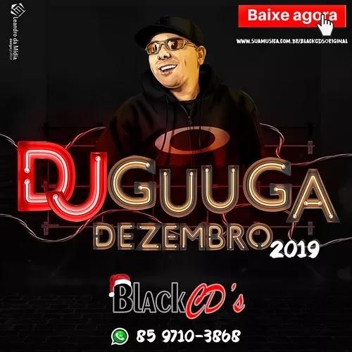 DJ Guuga - O Melhor do Som Automotivo - Dezembro - 2019