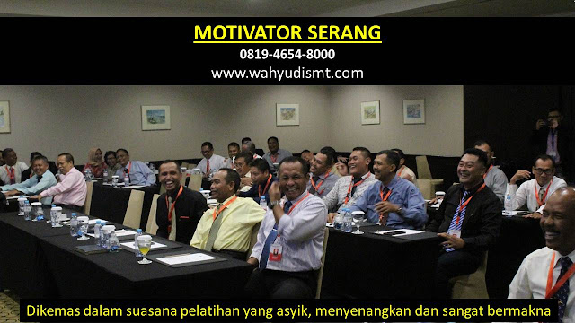 Motivator SERANG, Motivator Kota SERANG, Motivator Di SERANG, Jasa Motivator SERANG, Pembicara Motivator SERANG, Training Motivator SERANG, Motivator Terkenal SERANG, Motivator keren SERANG, Sekolah Motivator Di SERANG, Daftar Motivator Di SERANG, Nama Motivator  Di kota SERANG, Seminar Motivasi SERANG