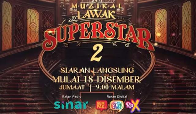 Senarai Penuh Peserta Muzikal Lawak Superstar 2 (2020)