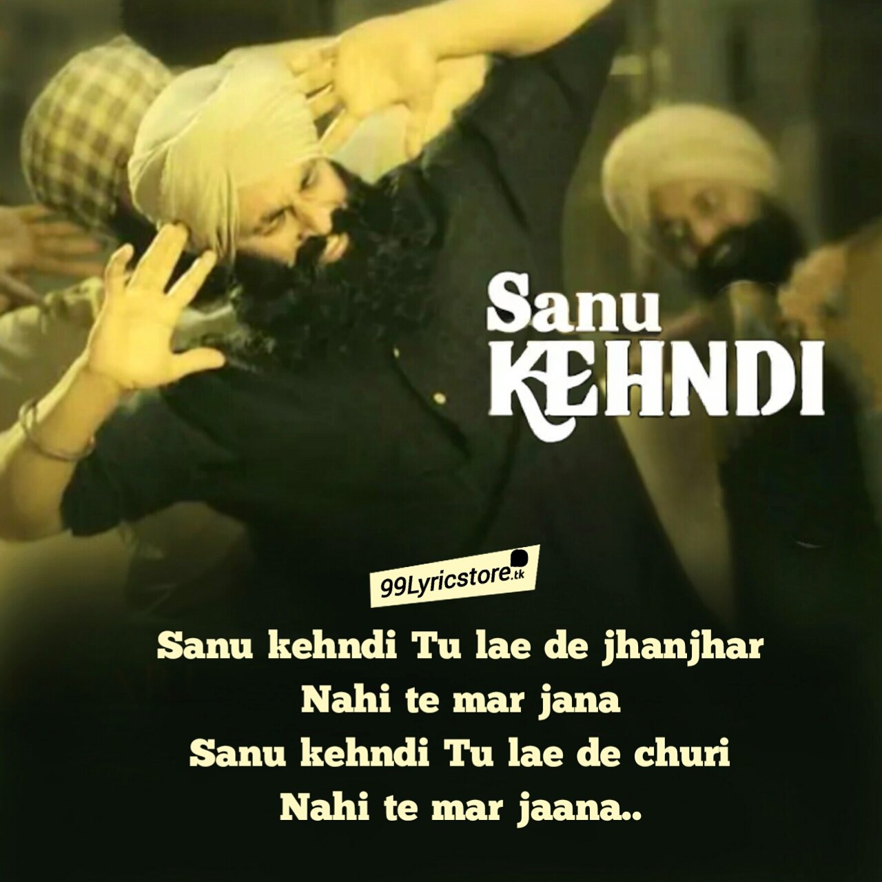 Kesari Song Sanu Kehndi Lyrics Akshay Kumar