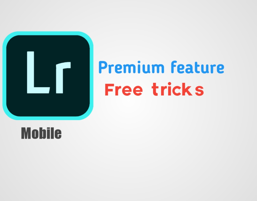 How to use Lightroom premium version free  - Dinamtips