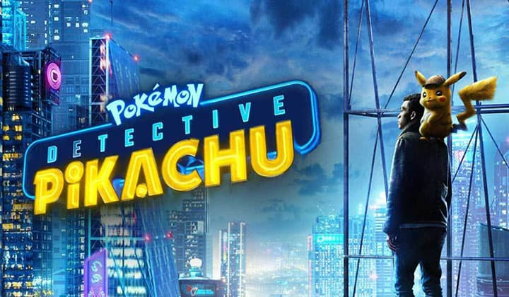 Pokemon Detective Pikachu - หนังโปเกมอนคนแสดงเรื่องแรกที่ไม่ทำให้แฟน ๆ ผิดหวัง