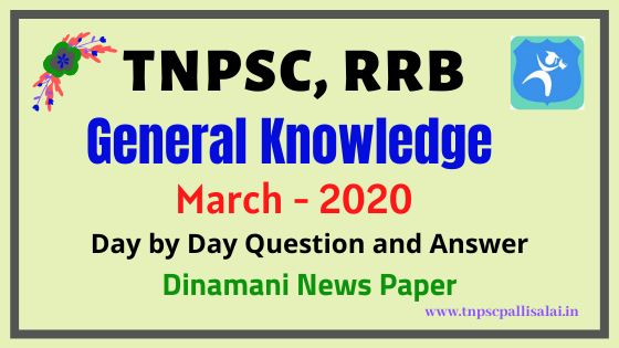 General Knowledge Question and Answer March 2020