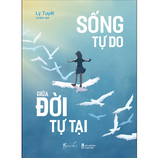 Sống Tự Do Giữa Đời Tự Tại ebook PDF-EPUB-AWZ3-PRC-MOBI