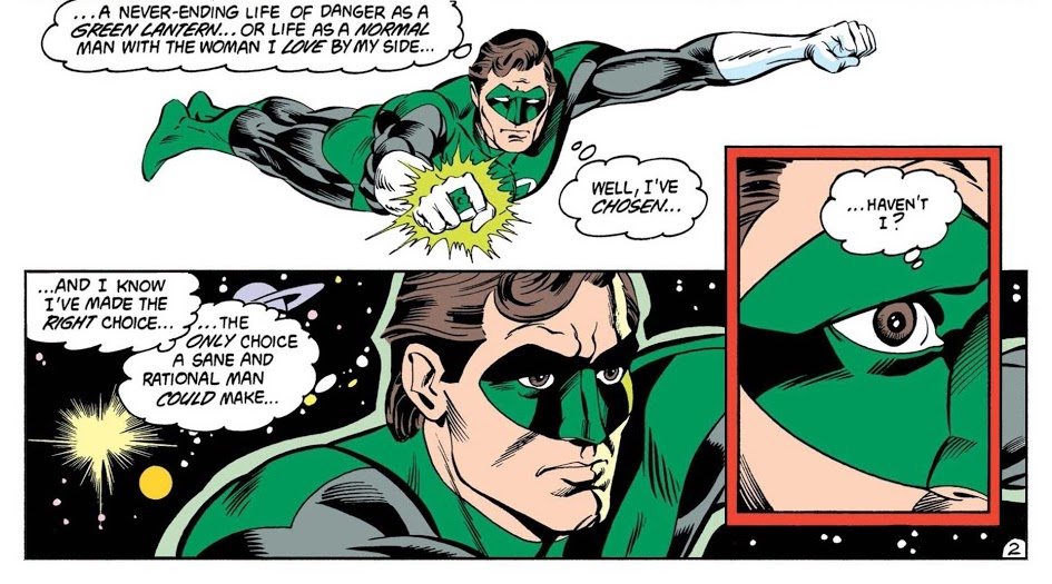 Hal Jordan musing on the choice he's made between his duty as a Green Lantern and a normal life with the woman he loves
