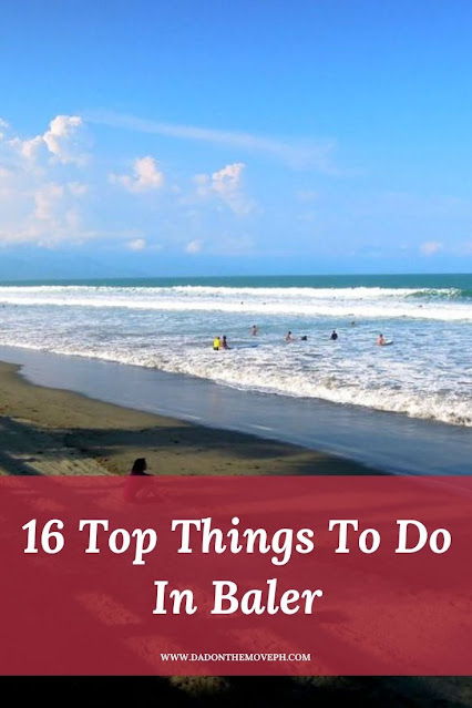 16 top things to do in Baler